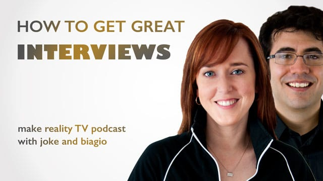 Get-Great-Interviews-For-Documentaries-And-Reality-TV