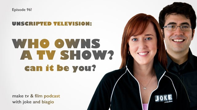 who owns a tv show? can it be you?